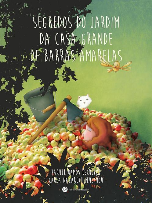 SEGREDOS DO JARDIM DA CASA GRANDE DE BARRAS AMAREL