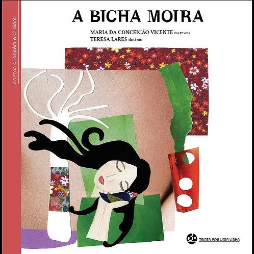 A BICHA MOIRA
