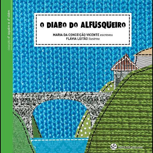 O DIABO DO ALFUSQUEIRO