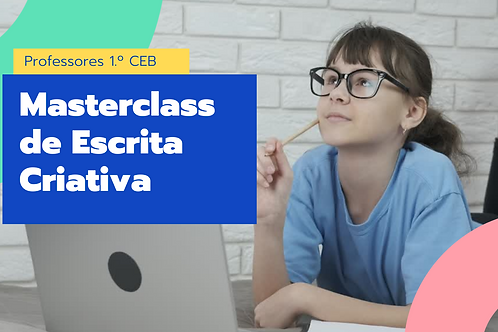Masterclass de escrita Criativa para Professores!