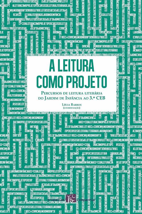 A LEITURA COMO PROJETO - PERCURSOS DE LEITURA...