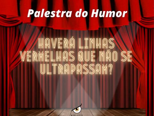 Cobertura Palestra do Humor