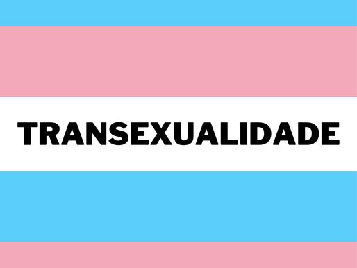 A Transexualidade: Fobia do Desconhecido?