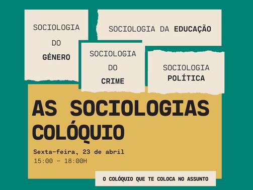 """Cobertura do evento """"As Sociologias - Colóquio"""""""