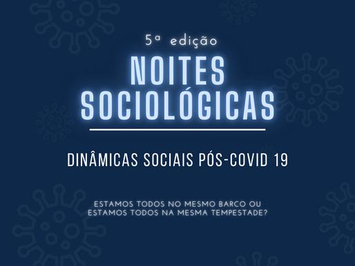 Cobertura da 5ª Edição Noites Sociológicas