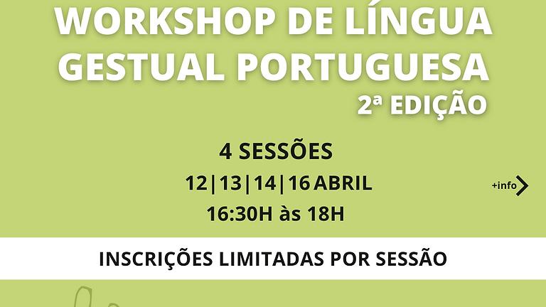 WORKSHOP DE LÍNGUA GESTUAL PORTUGUESA 2ªEdição