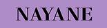 Nayane.PNG
