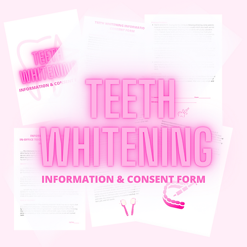 Teeth Whitening Consent & Information Form