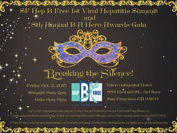 8th Annual B A Hero Awards Gala & 1st Annual Viral Hepatitis Summit