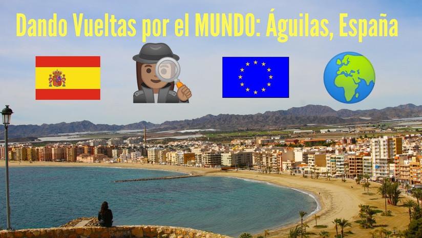 Dando vueltas por el mundo 10: Águilas (Región de Murcia) España #GoingAroundTheWorld SPAIN