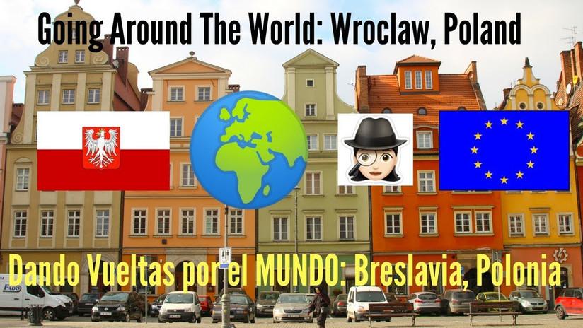 Dando vueltas por el mundo 5: Breslavia, Polonia, Wroclaw, Poland