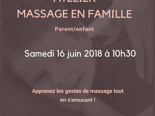 Partagez un moment de complicité avec votre enfant avec les ateliers massage en famille!
