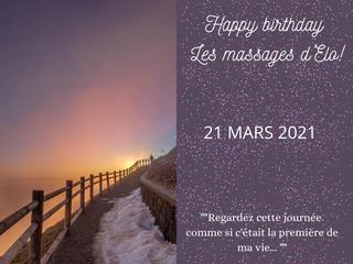 """""""Regardez cette journée comme si c'était la première de ma vie...""""Happy birthday Les massages d'Elo!"""