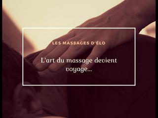 Les massages d'Elo à la carte