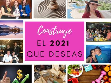 CONSTRUYE EL 2021 QUE DESEAS