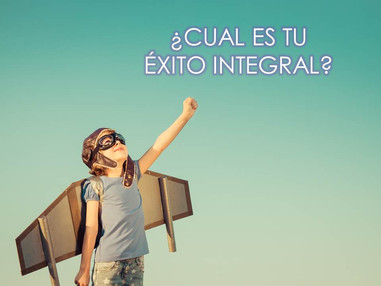 CUÁL ES TU ÉXITO INTEGRAL