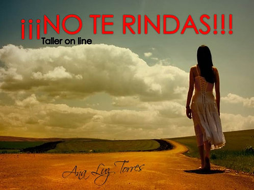 NO TE RINDAS