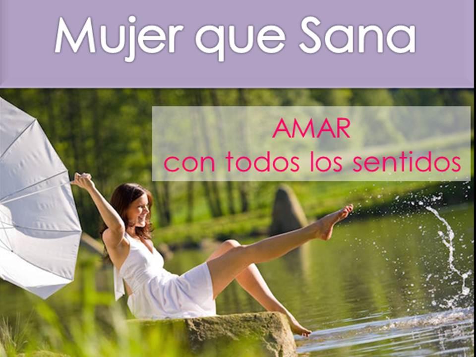 AMAR CON TODOS LOS SENTIDOS