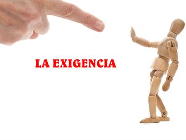 LA EXIGENCIA
