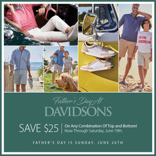 Celebrating Dads Now Thru June 19th