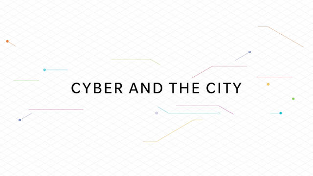 Cyber and the City: An Overview