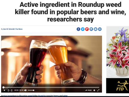 Glyphosate in your Wine and Beer…