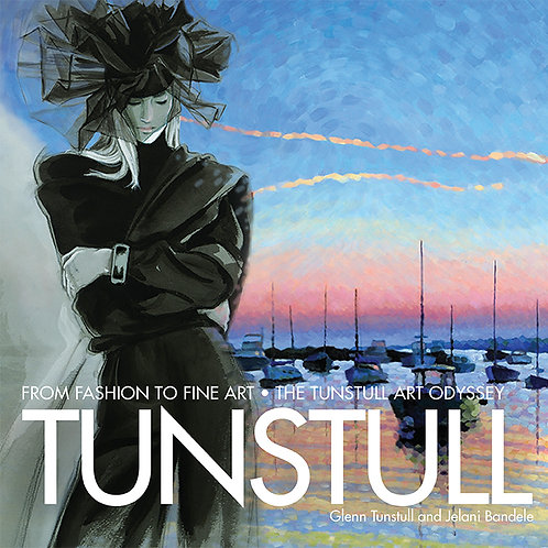 Hardcover print book: TUNSTULL From Fashion To Fine Art