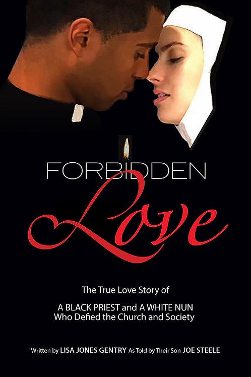 Print book: Forbidden Love Written by Lisa Jones Gentry As Told By Joe Steele