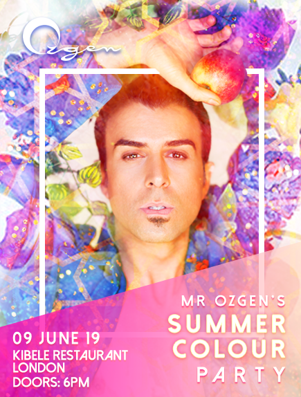 MR OZGEN'S SUMMER COLOUR PARTY 9TH JUNE!!!