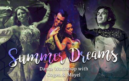 SUMMER DREAMS: Dance Workshop with Ozgen & Mayel! July 1st 2018!