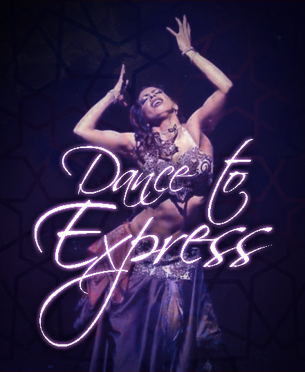DANCE TO EXPRESS! Bellydance Course Starting 3rd March 2020! NOW ONLINE!