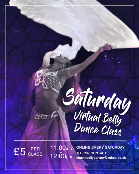 LETS KEEP DANCING! Join Mayel's Saturday Virtual  Belly Dance Class!