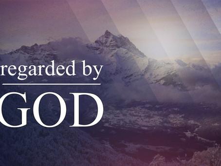 Regarded by God
