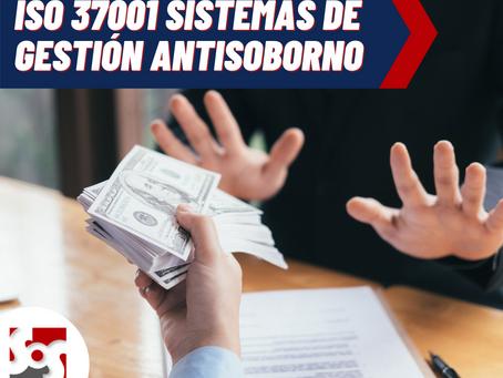 ISO 37001 Sistemas de gestión anti soborno