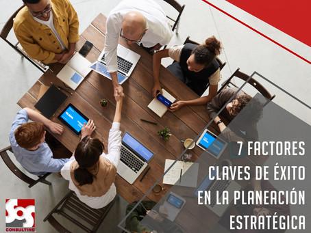 7 Factores clave de éxito de la planeación estratégica en los Sistemas de Gestión