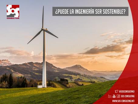 ¿Puede la ingeniería ser sostenible?