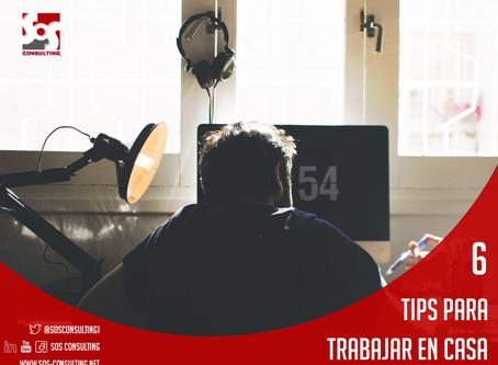 6 Tips para el trabajo en casa
