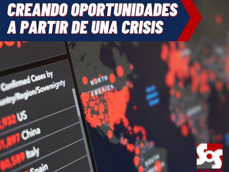 CREANDO OPORTUNIDADES A PARTIR DE UNA CRISIS
