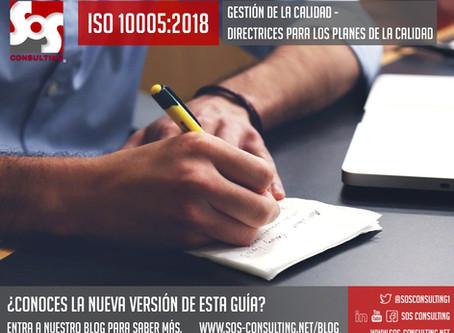"""GUÍA ISO 10005:2018 """"Gestión de la calidad — Directrices para los planes de la calidad"""""""