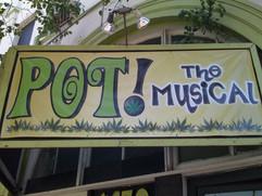 Pot! The Musical