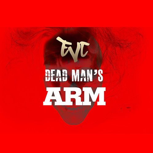 Dead Man's Arm by EVC