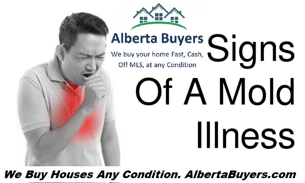 Mold Symptoms | Calgary, AB | We Buy Houses Fast, Any Condition