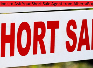 Questions to Ask Your Short Sale Agent from Alberta Buyers