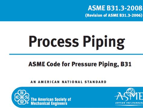 ASME B31.3 (Process Piping)