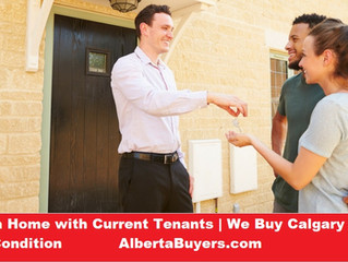 Selling a Home with Current Tenants | We Buy Calgary Houses at Any Condition