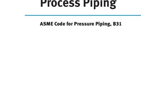 ASME B31.3 Process Piping Design Training Course