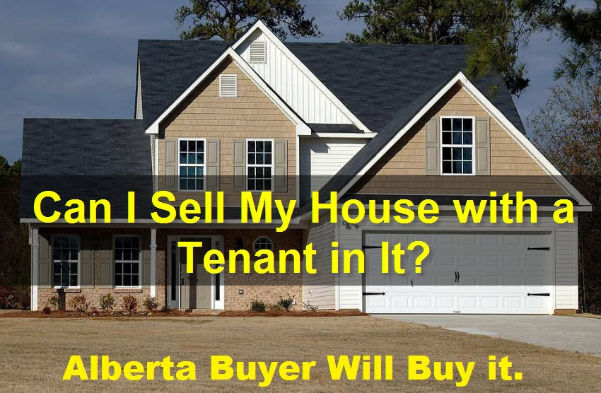 Selling your House to Avoid Foreclosure? But What About the Tenants? Alberta Buyer Will Buy it.