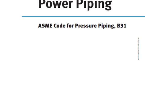 ASME B31.1 (Power Piping)