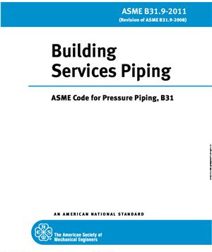 ASME B31.9 (Building Services Piping)
