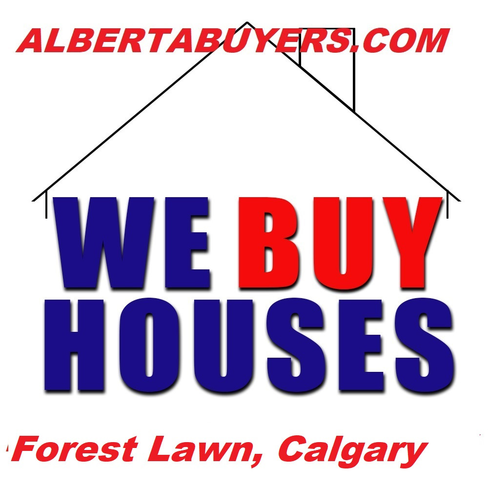 We Buy Houses Forest Lawn, Calgary